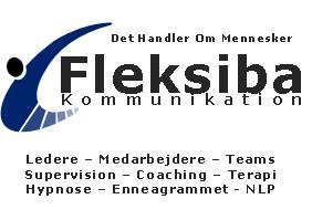 Fleksiba Kommunikation - Ledere - Medarbejdere - Teams - Supervision - Coaching - Terapi - Hypnose - Enneagrammet - NLP